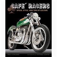 Cafe Racers Speed Style & Ton Up Culture book