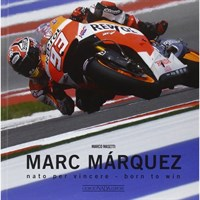Marc Marquez Born To Win