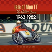 Isle Of Man TT The Golden Years 1963-1982 Volume Three