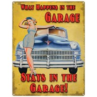 What Happens In The Garage metal sign