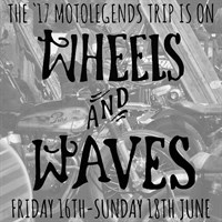 The Motolegends Wheels And Waves Trip 2017: Non-Refundable Deposit