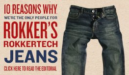 10 reasons why we're the only people for Rokker's Rokkertech jeans from us