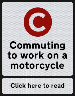 Commuting to work on a motorcycle