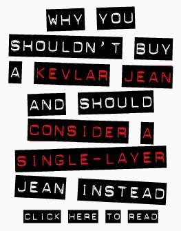 Why you shouldn't buy a Kevlar jean