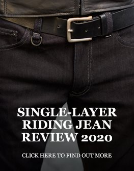 Single layer motorcycle jean review 2020