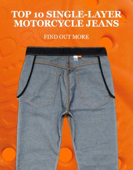 Top 10 best single-layer motorcycle jeans 2019