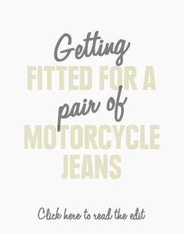 getting fitted for motorcycle jeans