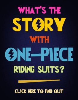 What's the story with one-piece riding suits?