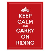 Carry On And Keep Riding sign